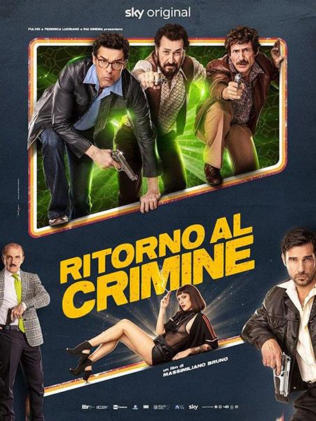 """poster locandina del fil """"Ritorno al crimine"""""""